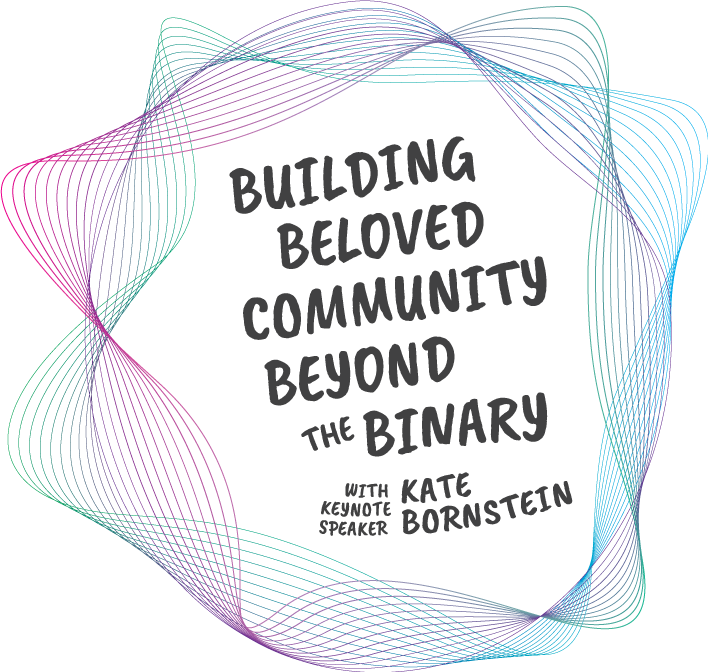 Support Building Beloved Community Beyond the Binary