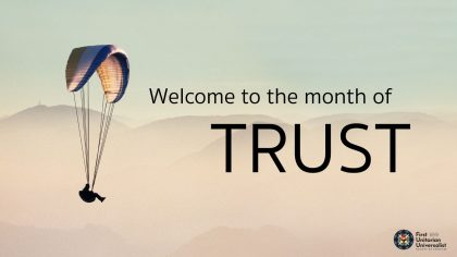 welcome to the month of trust